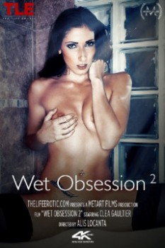 Clea Gaultier - Wet Obession 2 (2017) 1080p