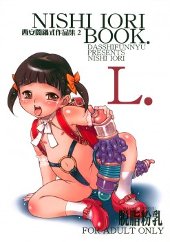 (C67) [Dasshifunnyuu (Nishi Iori)] Nishi Iori Book L